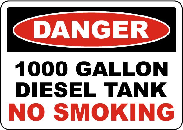 Danger 1000 Gallon Diesel Tank Sign