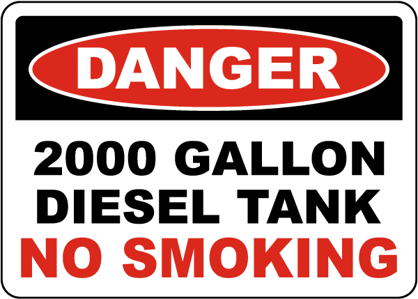 Danger 2000 Gallon Diesel Tank Sign