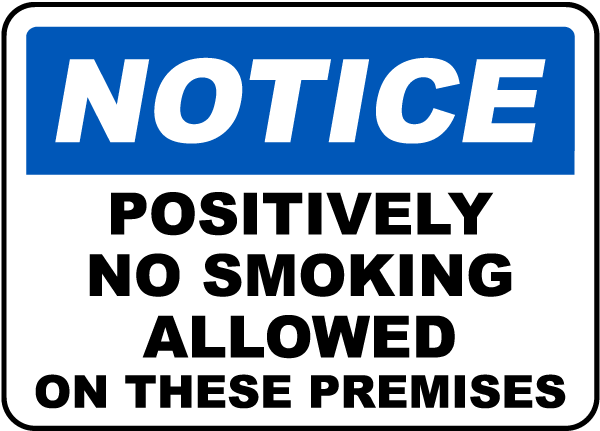 No Smoking Allowed on Premises Sign