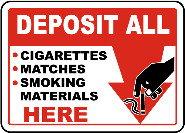 Deposit Smoking Materials Here Sign
