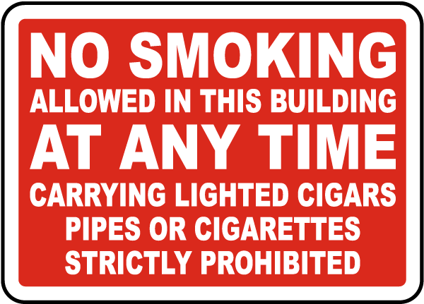 No Smoking At Any Time Sign