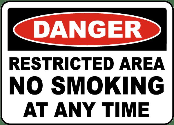 Danger No Smoking At Any Time Sign