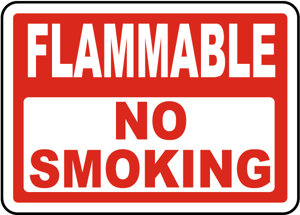 Flammable No Smoking Sign
