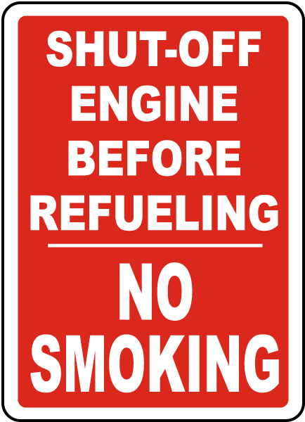 Shut Off Engine No Smoking Sign