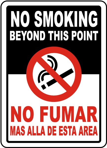 Bilingual No Smoking Beyond This Sign