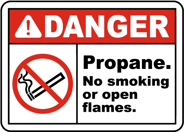 Danger Propane No smoking or open flames sign