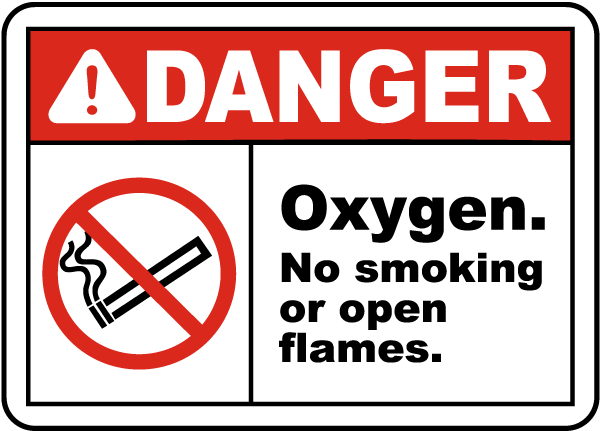 Danger Oxygen No smoking or open flames sign