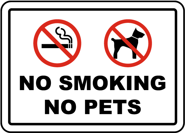 No Smoking No Pets Sign