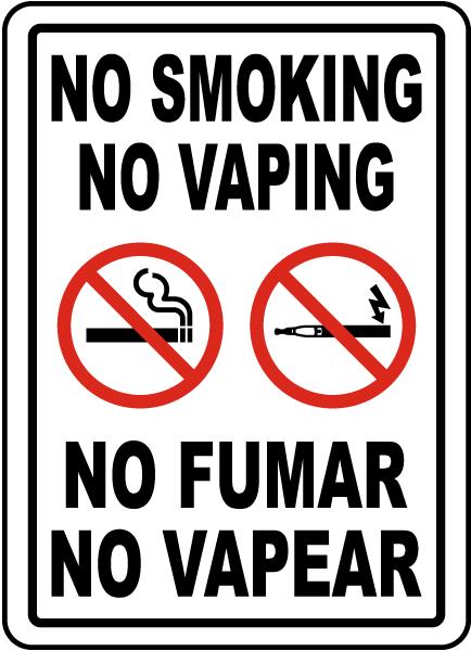 Bilingual No Smoking No Vaping Sign