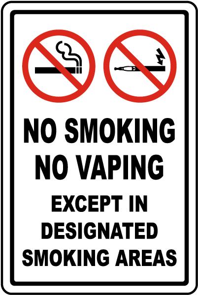 No Smoking No Vaping Except in Designated Smoking Areas Sign