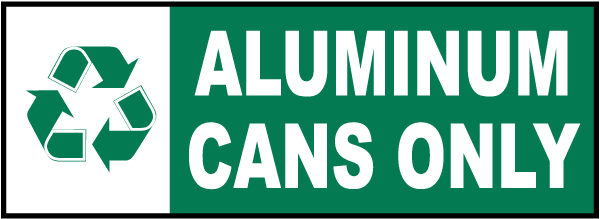 Aluminum Cans Only Sign