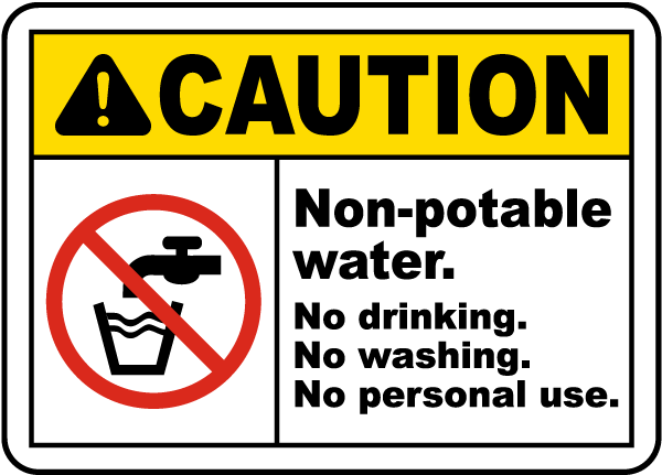 Non-Potable Water No Drinking Sign