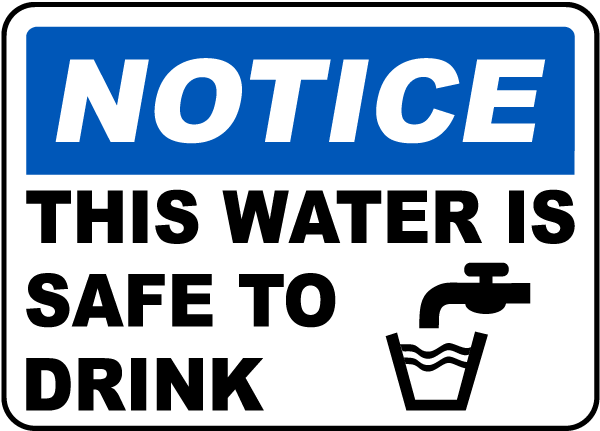This Water Is Safe To Drink Sign