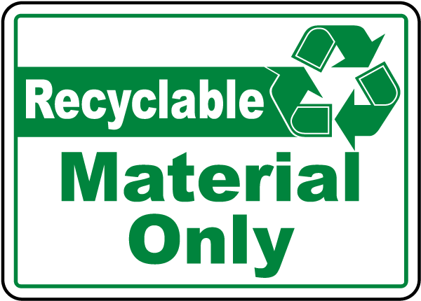 Recyclable Material Only Label