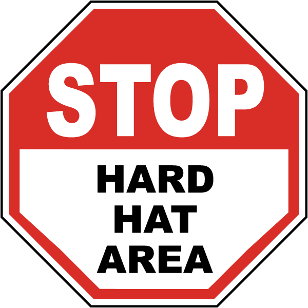 Stop Hard Hat Area Label