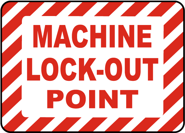 Machine Lock-Out Point Label