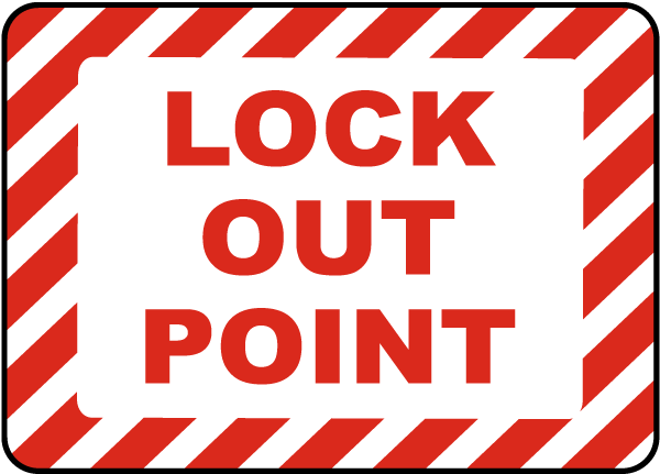 Lock Out Point Label