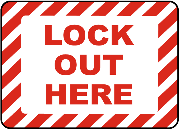 Lock Out Here Label