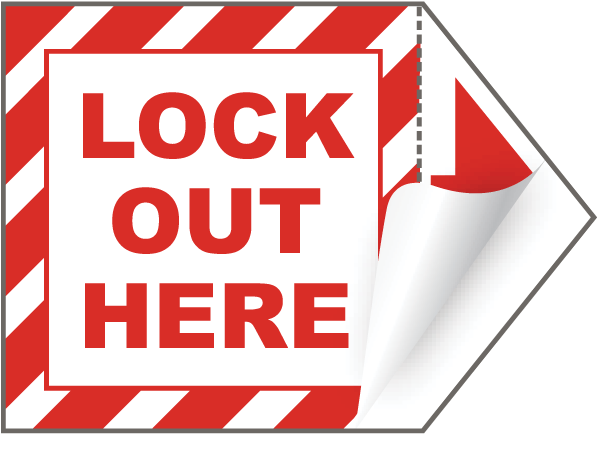Lock Out Here Arrow Label