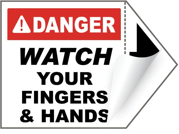 Danger Watch Your Fingers Arrow Label
