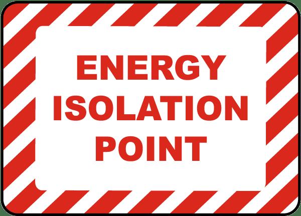 Energy Isolation Point Label