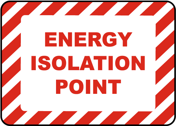 Energy Isolation Point Label