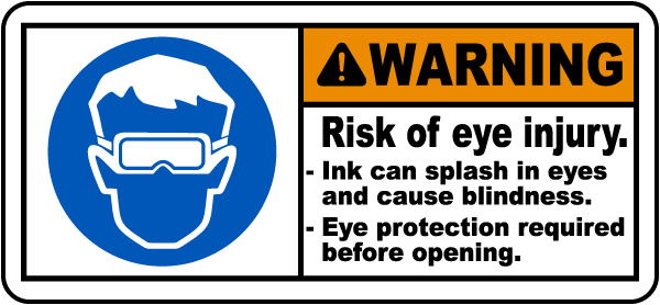 Risk of Injury Ink Can Splash In Eyes Label