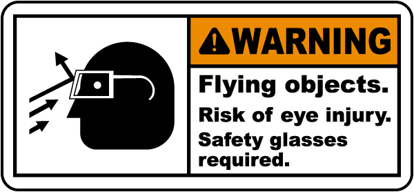 Flying Objects Risk of Eye Injury Label