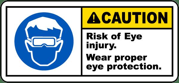 Wear Proper Eye Protection Label
