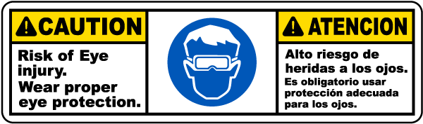 Bilingual Wear Proper Eye Protection Label