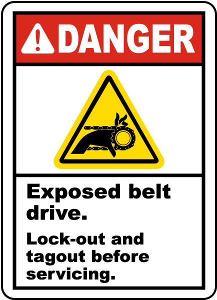 Danger Exposed belt drive Lock-out and tagout before servicing label