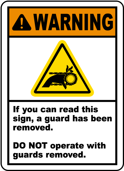 Do Not Operate Without Guard Label