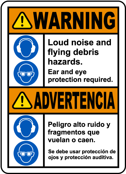 Bilingual Ear and Eye Protection Required Label