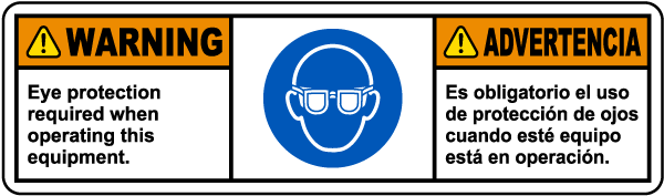 Bilingual Eye Protection Required When Operating Label