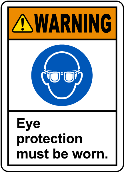 Eye Protection Must Be Worn Label