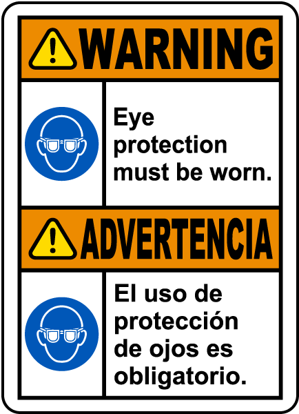 Bilingual Eye Protection Must Be Worn Label