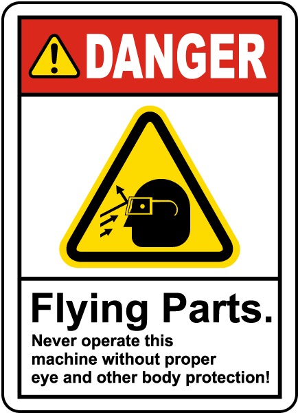 Never Operate Without Eye Protection Label