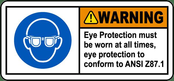 ANSI Z87.1 Eye Protection Must Be Worn Label