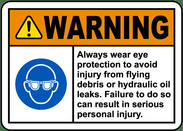 Always Wear Eye Protection Label
