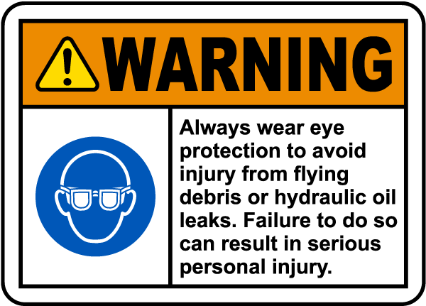 Always Wear Eye Protection Label
