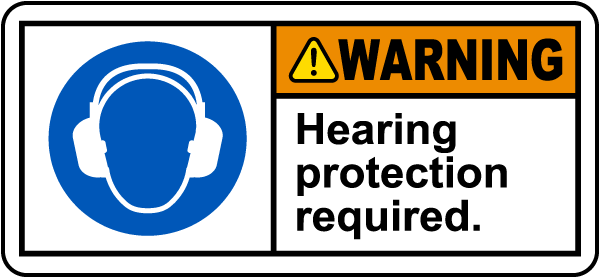 Warning Hearing Protection Required Label