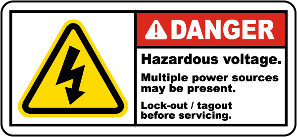 Danger Hazardous voltage. Multiple power sources may be present. Lock-out / tagout before servicing label