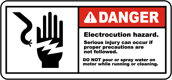Electrocution Hazard No Water Label