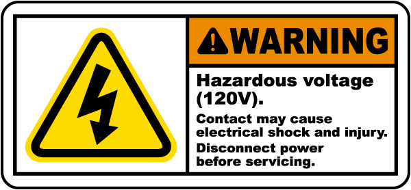 Warning Hazardous voltage 120V Contact may cause electrical shock.. label