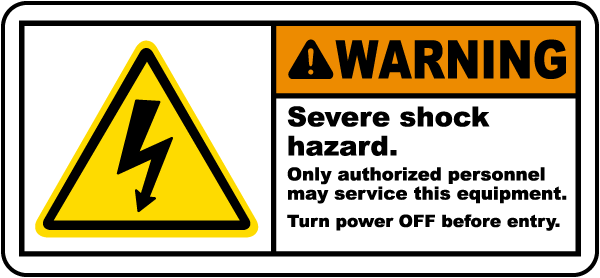 Warning Severe shock hazard Only authorized personnel.. Label