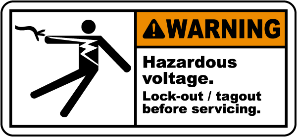 Warning Hazardous voltage. Lock-out / tagout before servicing label