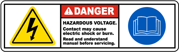 Danger Hazardous Voltage. Contact may cause electric shock or burn. Read and understand manual before servicing label