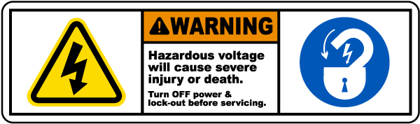 Warning Hazardous voltage will cause severe injury or death. Turn OFF power & lock-out before servicing label