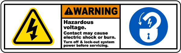 Warning Hazardous voltage. Contact may cause electric shock or burn. Turn off & lock-out system power before servicing label