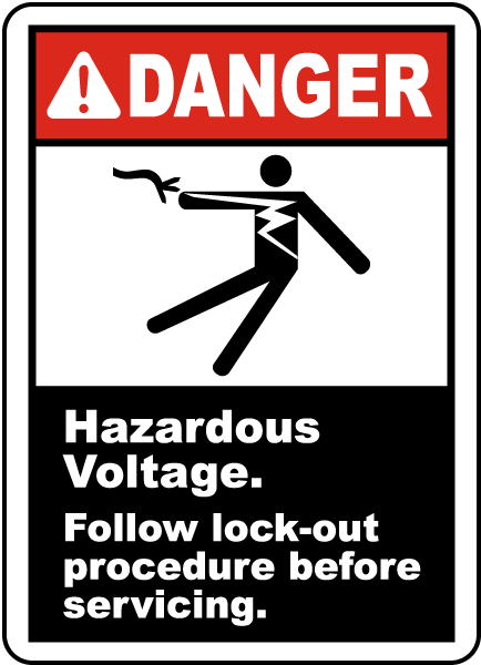 Danger Hazardous Voltage. Follow lock-out procedures before servicing label